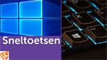 Sneltoetsen in Windows 10; een overzicht